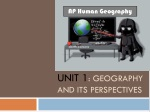 Unit 1 : Geography and its perspectives