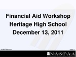 Financial Aid Workshop Heritage High School December 13 , 2011