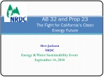 AB 32 and Prop 23 The Fight for California's Clean Energy Future