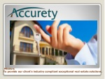 Mission: To provide our client's industry compliant exceptional real estate solutions.