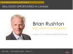 Brian  Rushton Executive  Vice-President Century 21  Canada Limited  Partnership