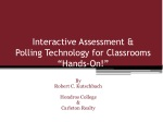 """Interactive Assessment &  Polling Technology for Classrooms """"Hands-On!"""""""