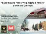 """Building and Preserving Alaska's Future"""