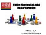 Making Money with Social 	Media/Marketing
