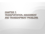 Chapter 7: Transportation, assignment and transshipment problems