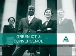 GREEN ICT & CONVERGENCE