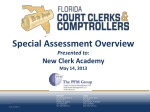 Special Assessment Overview Presented to: New Clerk Academy May 14, 2013