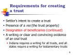 Requirements for creating a trust