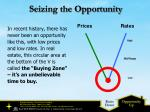 Seizing the Opportunity