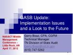 GASB Update: Implementation Issues and a Look to the Future