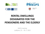 RENTAL DWELLINGS DESIGNATED FOR THE PENSIONERS AND THE ELDERLY