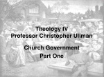 Theology IV Professor Christopher Ullman
