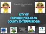City of Superior/Douglas County Enterprise GIS