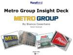 Metro Group Insight Deck