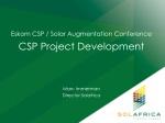Eskom CSP / Solar Augmentation Conference CSP Project Development Marc Immerman
