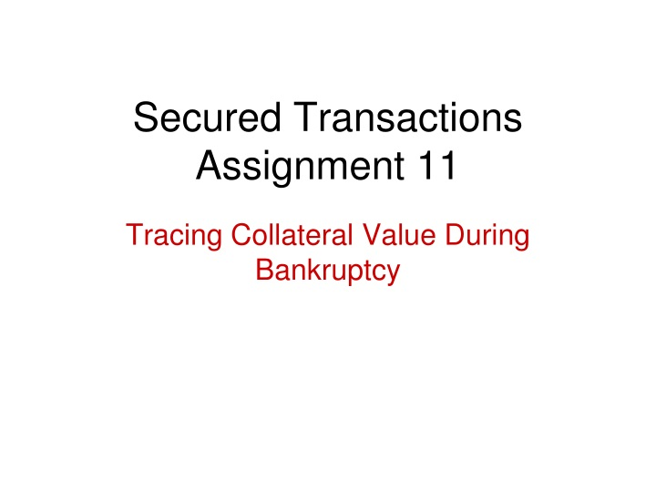 secured transactions assignment 11 n.