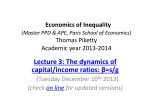 Lecture 3: The dynamics of capital/income ratios: β=s/g (Tuesday December 10 th 2013)