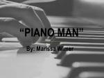 """Piano Man"""