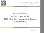 Toronto Catholic District School Board 2013 Education Development Charges Public Meeting
