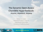 The Dynamic Open-Access ChemWiki HyperTextbook : Anyone, Anywhere, Anyway
