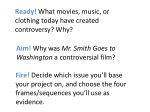 Aim!  Why was  Mr. Smith Goes to Washington  a controversial film?