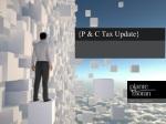 {P & C Tax Update}