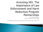 Arresting HIV: The Importance of Law Enforcement and Harm Reduction Program Partnerships