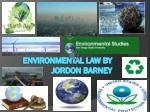 Environmental Law By Jordon Barney