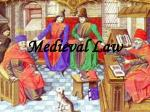 Medieval Law