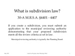 What is subdivision law?   30-A M.R.S.A. §4401 - 4407