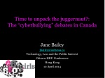 """Time to unpack the juggernaut?: The """" cyberbullying """" debates in Canada"""