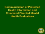Communication of Protected Health Information and Command Directed Mental Health Evaluations