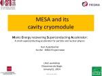 MESA and its cavity cryomodule