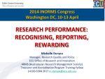 RESEARCH PERFORMANCE: RECOGNISING, REPORTING, REWARDING