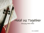 Hold Us Together Song by Matt Maher
