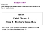 Today:  Finish Chapter 3 Chap  4 -  Newton's Second Law