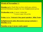 Week of  N ovember 7: Monday 11/7:   Check that you have study  ques , picture, personal statement complete for your Enl
