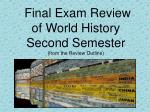 Final Exam Review of World History Second Semester (from the Review Outline)