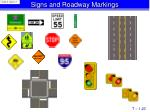 Signs and Roadway Markings