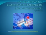 LET'S GO TO ISTANBUL! A WEBQUEST FOR INTERMEDIATE LEVEL TURKISH LEARNERS By Emel Yuksel