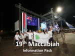 19 th Maccabiah Information Pack Updated 13.10.2012