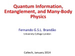 Fernando  G.S.L.  Brand ão University College London Caltech, January 2014