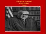 Thurgood Marshall Civil Rights Hero