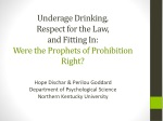 Underage Drinking, Respect for the Law, and Fitting In: Were the Prophets of Prohibition Right?