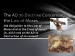 The AD 70 Doctrine Concerning the Law of Moses