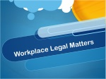 Workplace Legal Matters
