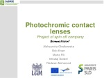 Photochromic contact lenses Project of spin off company