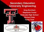 Secondary Education University Engineering