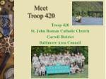 Meet Troop 420