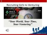 Recruiting Girls to Venturing